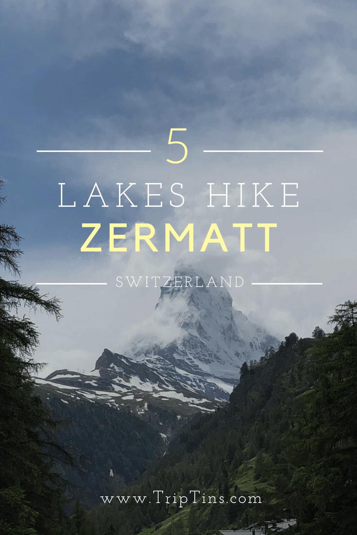 5 Lakes Hike Zermatt