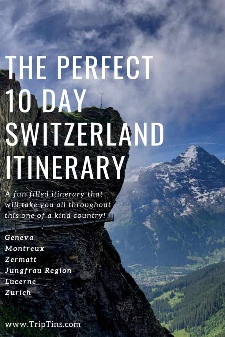 10 Day Switzerland Itinerary