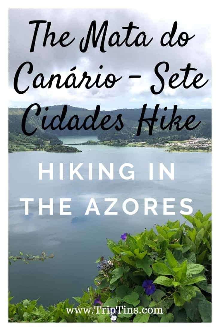 The Mata do Canário – Sete Cidades Hike