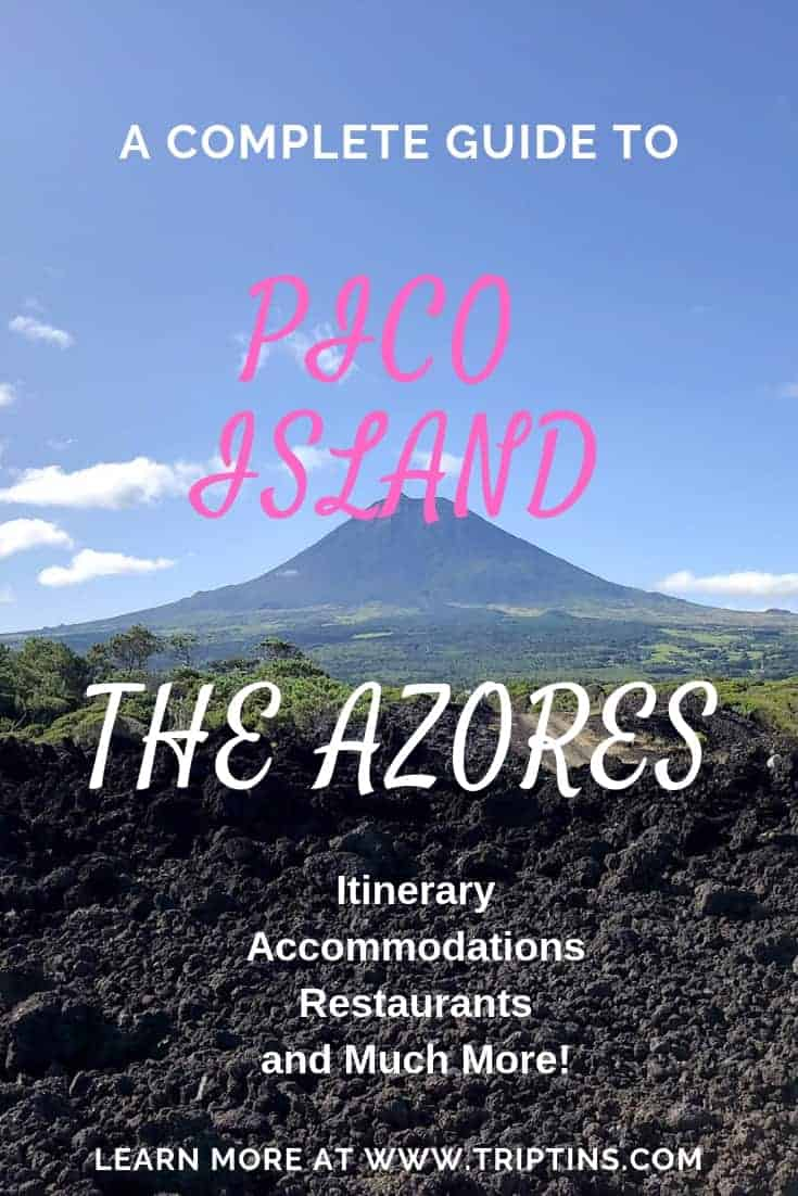 A PICO ISLAND Travel Guide