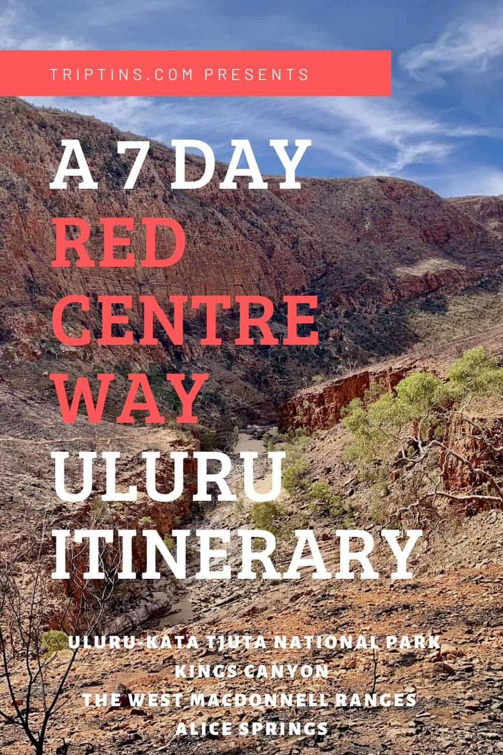 Red Centre Way Uluru Itinerary Guide