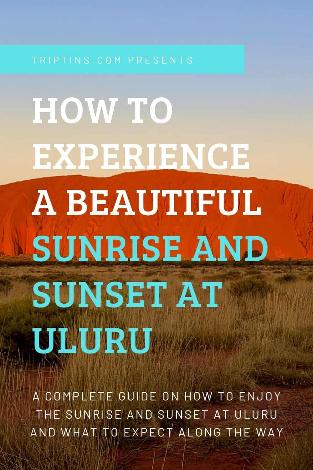Uluru Sunset & Sunrise