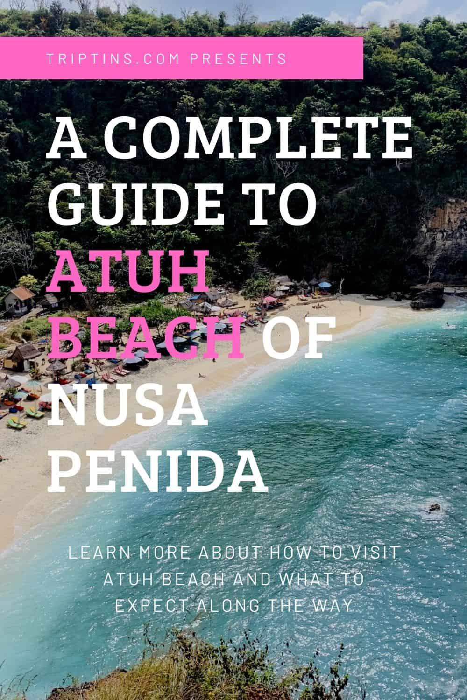 Nusa Penida Atuh Beach Bali