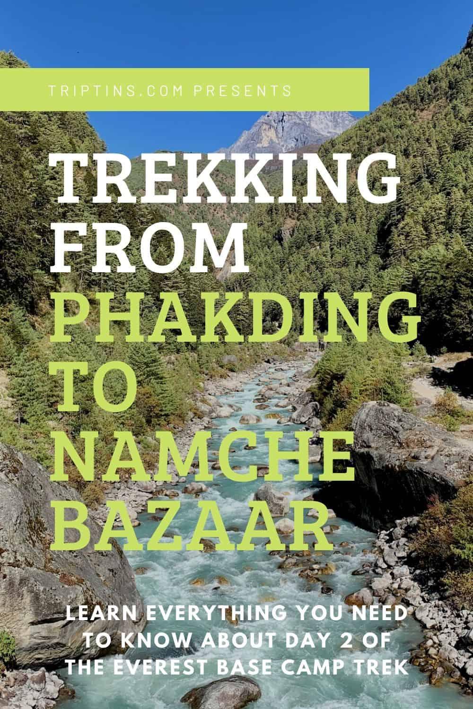 Phakding to Namche Bazaar Trekking