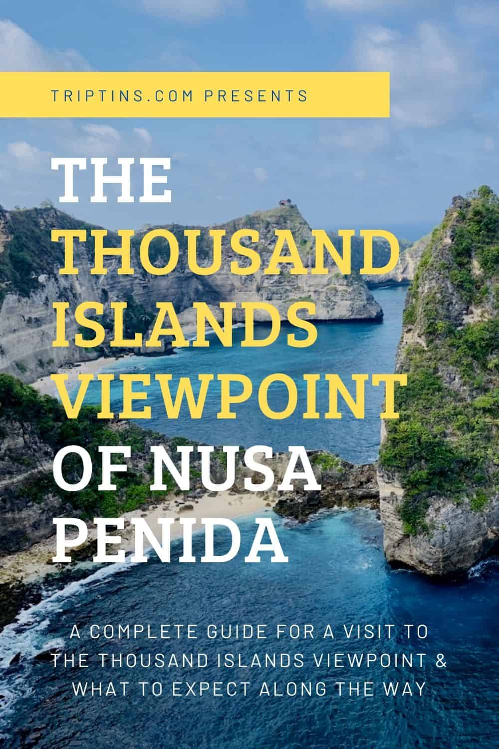 Thousand Islands Viewpoint of Nusa Penida