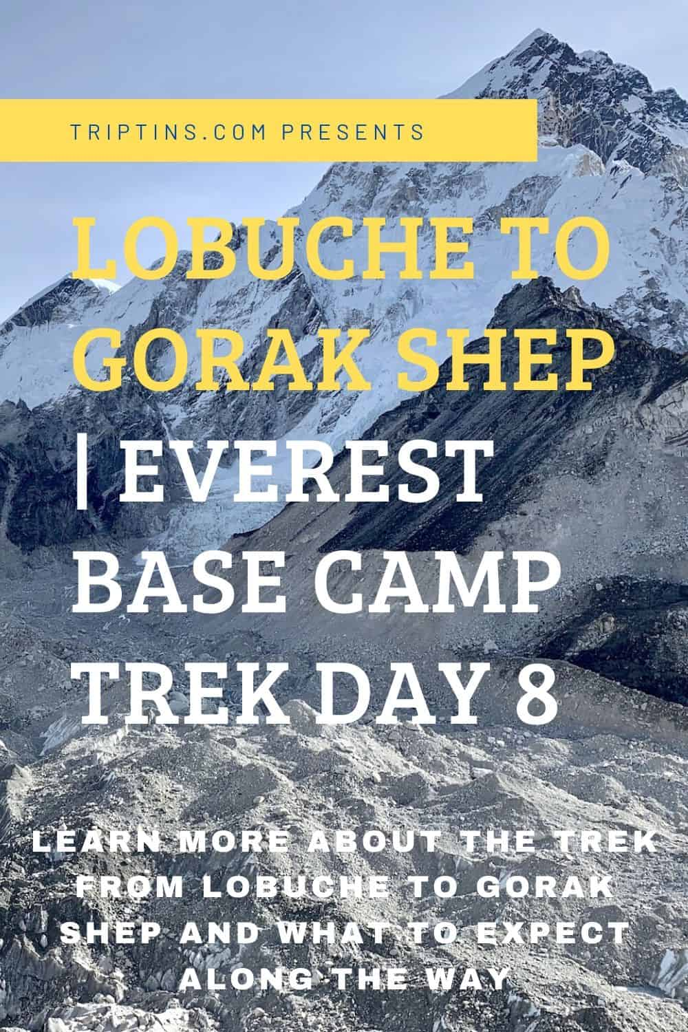 Lobuche to Gorak Shep Everest
