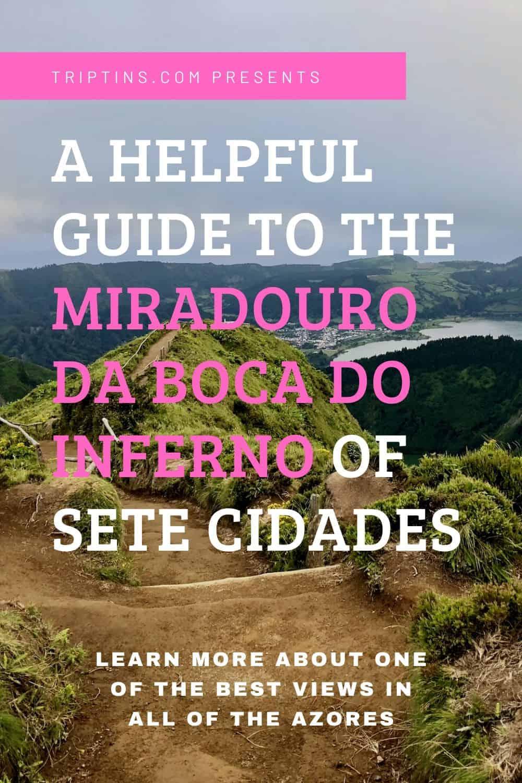 Miradouro da Boca do Inferno Sete Cidades Azores