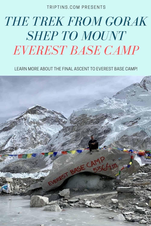 Gorak Shep to Everest Base Camp Trek