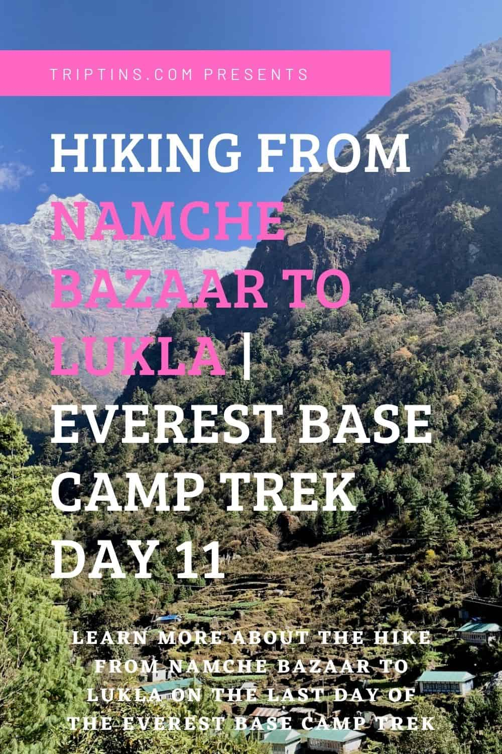 Namche Bazaar to Lukla Everest Day 11