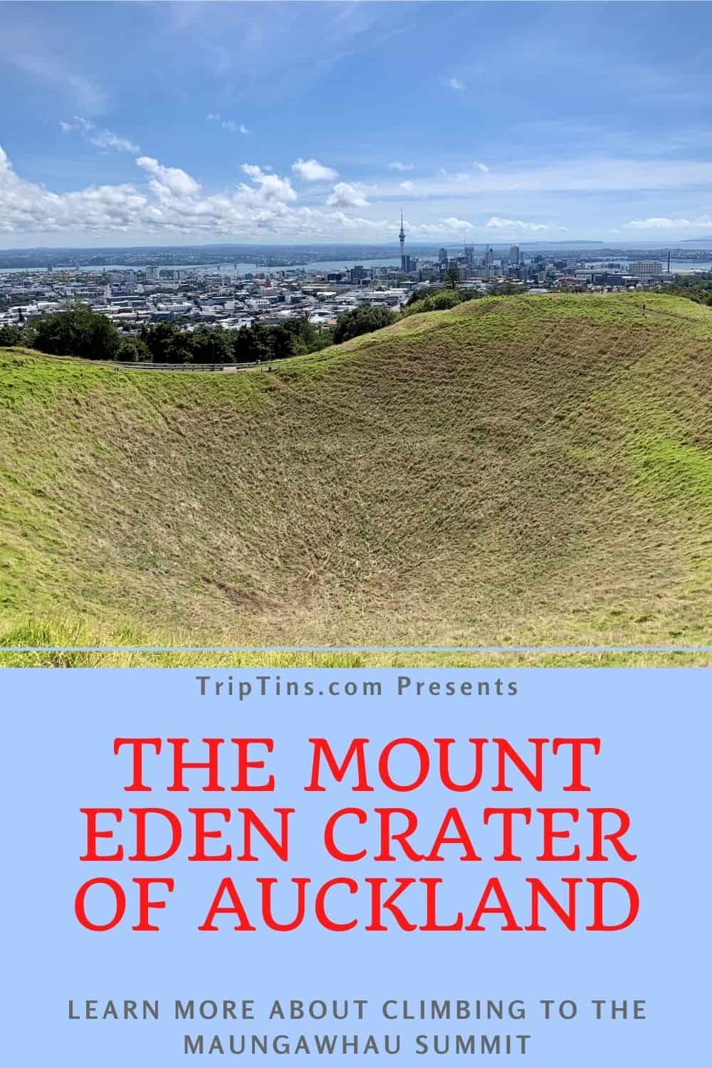 Mt Eden Summit Auckland