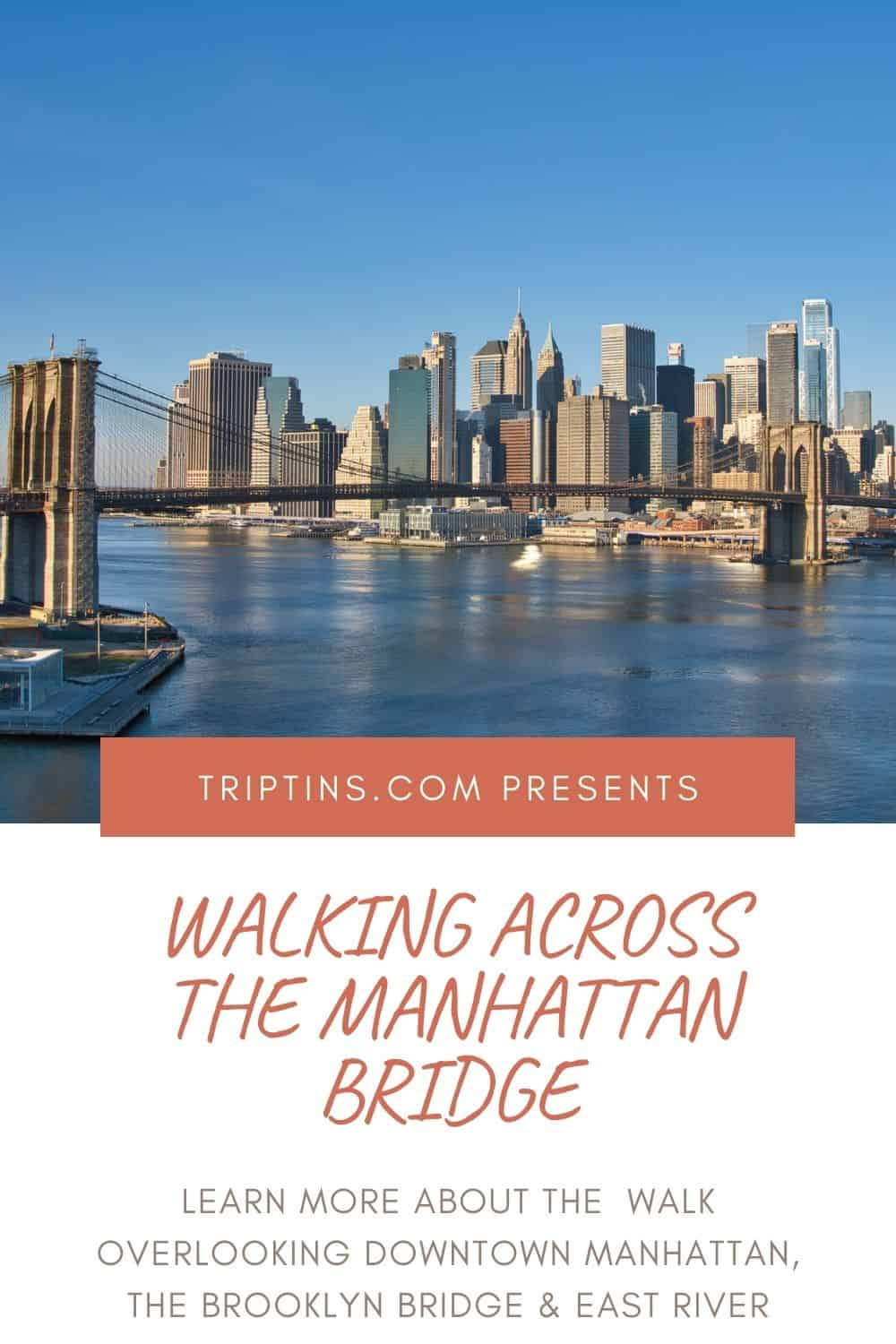 Manhattan Bridge Walking Guide