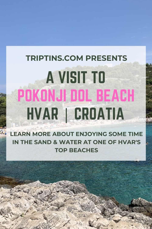 Pokonji Dol Beach Hvar Croatia