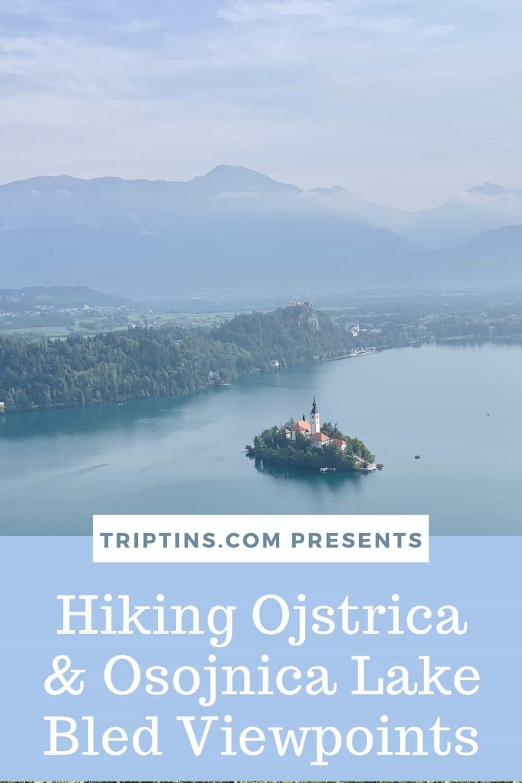 Ojstrica & Osojnica Lake Bled
