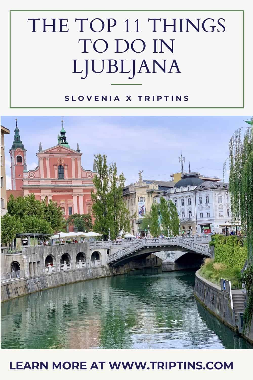 Top 11 Things to do in Ljubljana