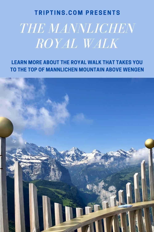 The Mannlichen Royal Walk of Wengen