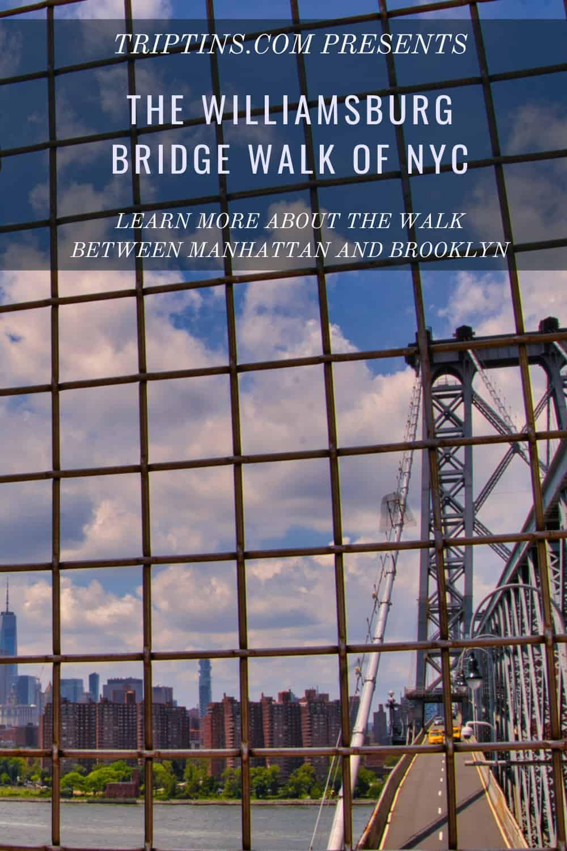 Williamsburg Bridge Walk NYC